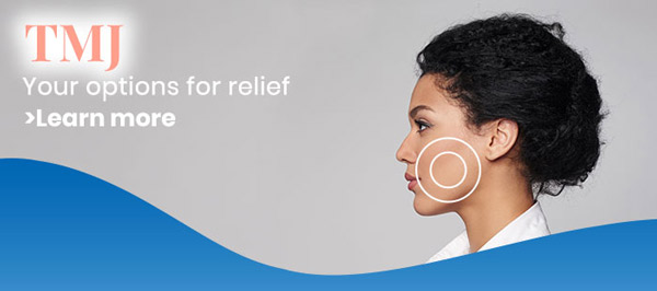TMJ Treatment Near Me in Dallas, TX and Fort Worth, TX